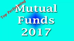 Top Mutual Funds To Invest In 2017