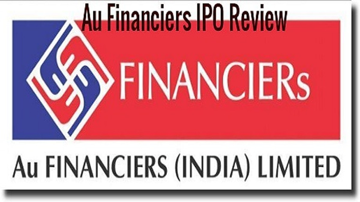 Au Financiers IPO review – Date, DRHP & GMP