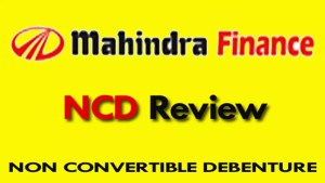 Mahindra Finance NCD Review