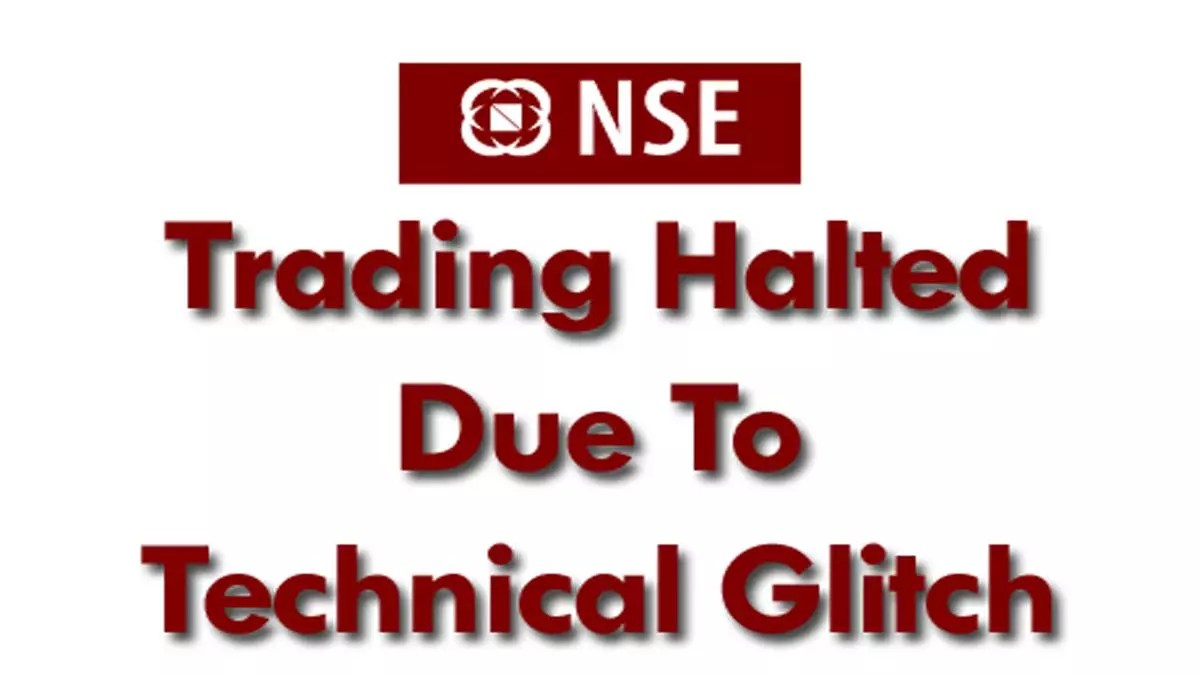 NSE India Technical Glitch – Trading Halted 10th July