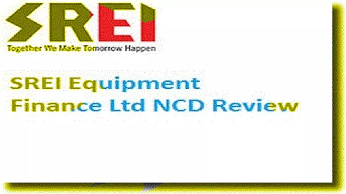 Srei equipment finance ltd ncd review