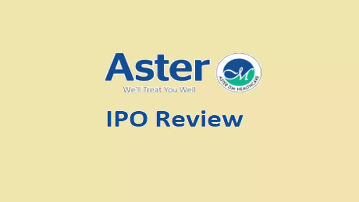 Aster DM Healthcare Ltd IPO Review (Date, Price, DRHP)