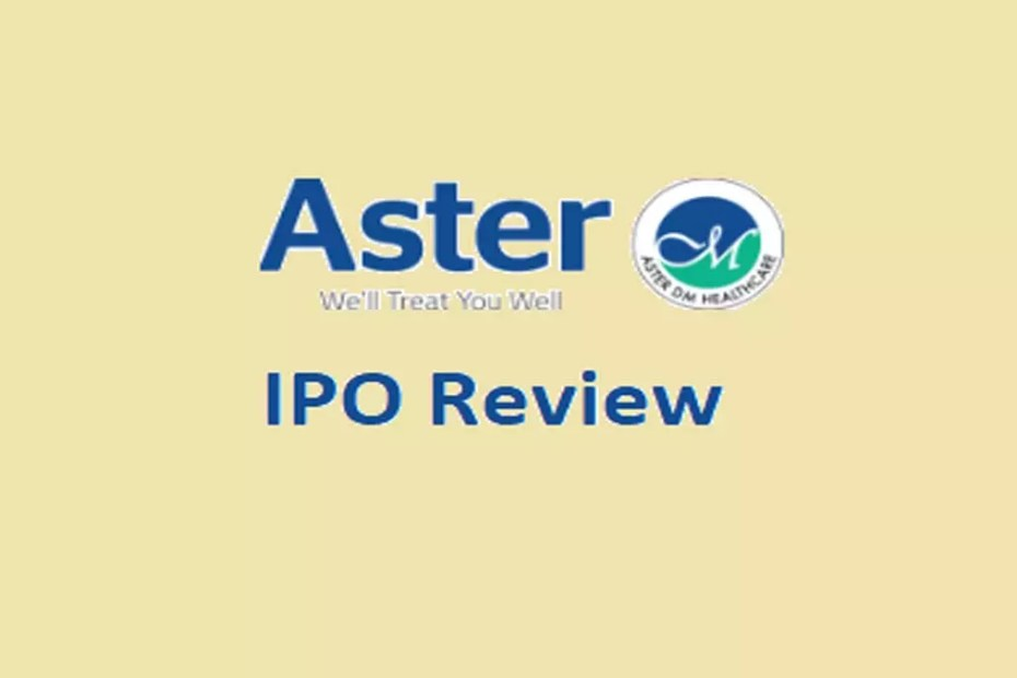 Aster DM Healthcare Ltd IPO Review