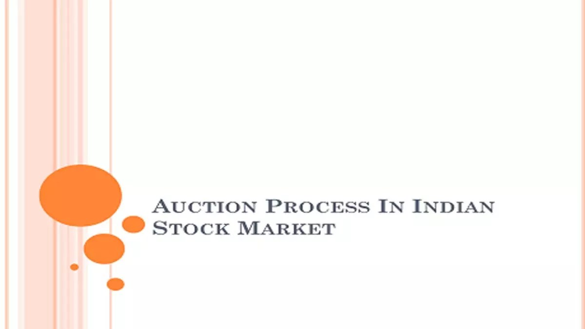 Auction Process In Indian Stock Market