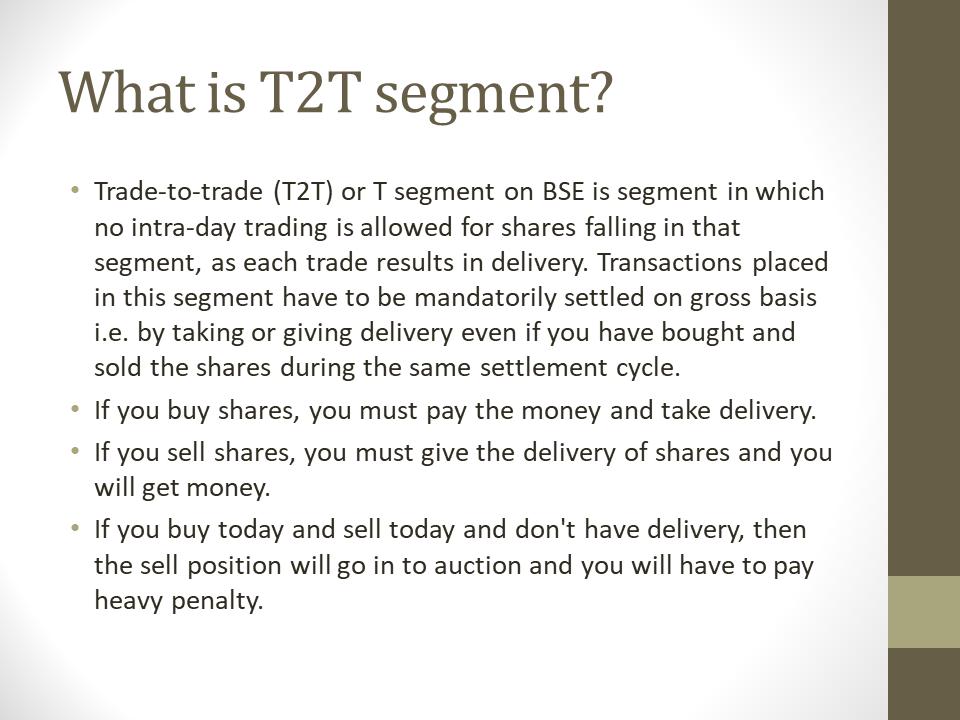 Trade To Trade Segment