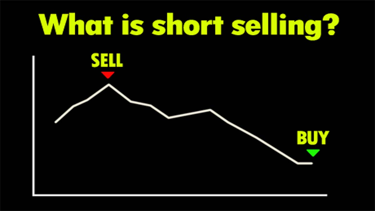 What Is Short Selling Meaning? Example Of Shorting