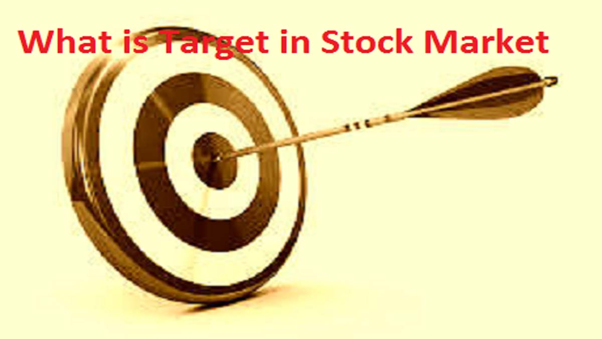 What is Target in Stock Market for Beginners?