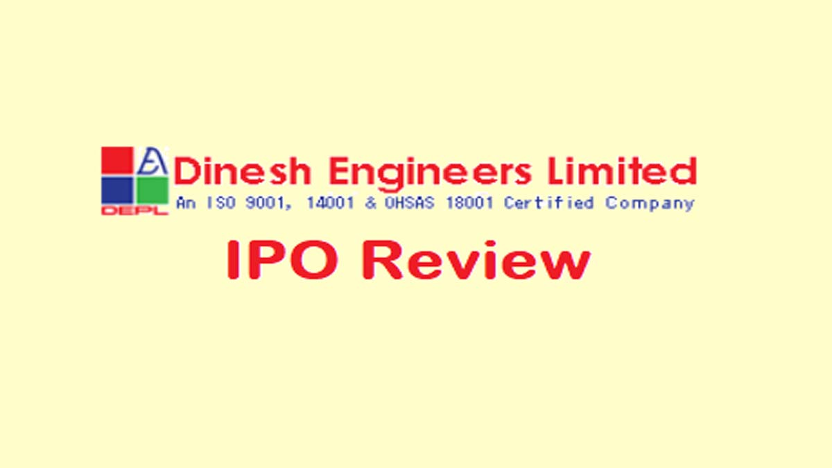 Dinesh Engineers IPO Review
