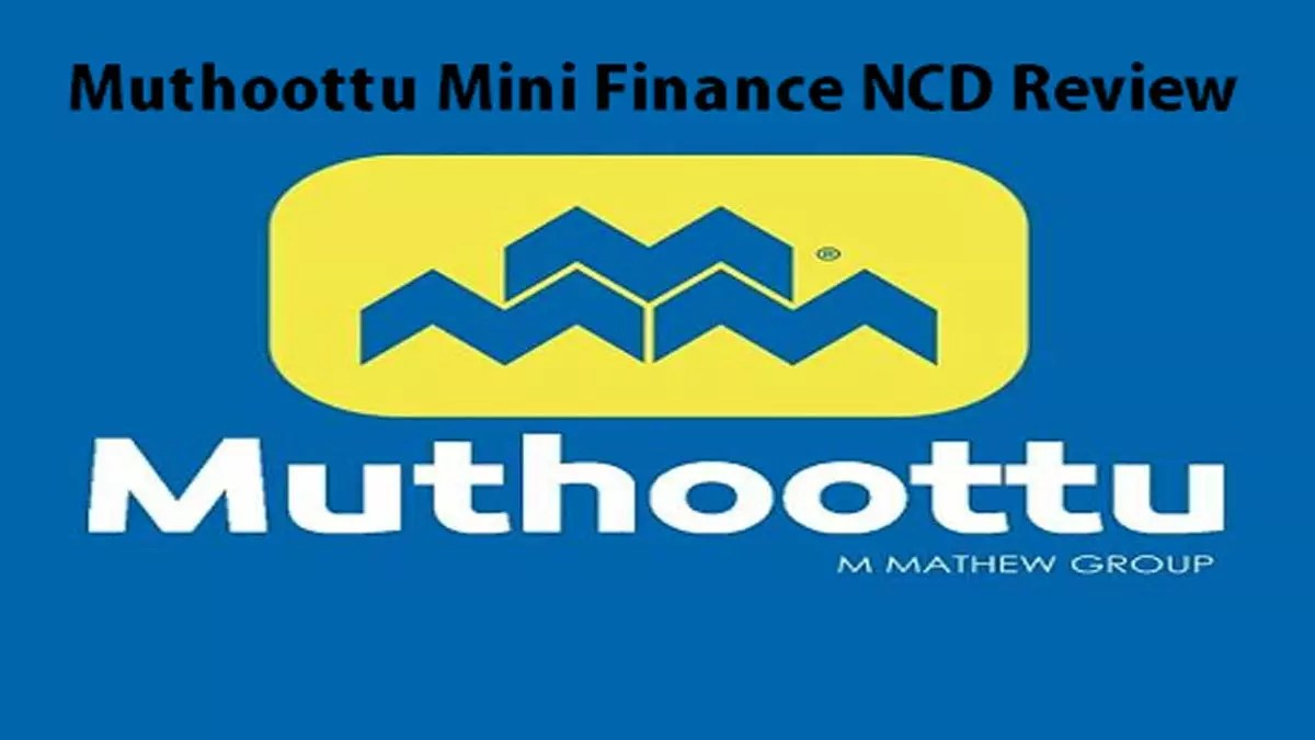 Muthoottu Mini Finance NCD Review