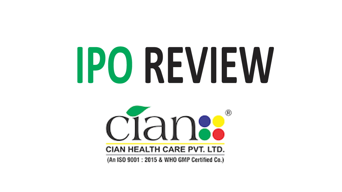 Cian Healthcare IPO Review, Date, Price
