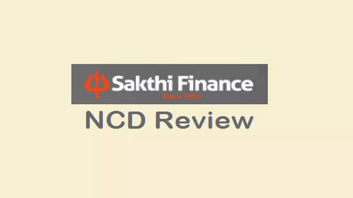 Sakthi Finance NCD Review, Price, DRHP