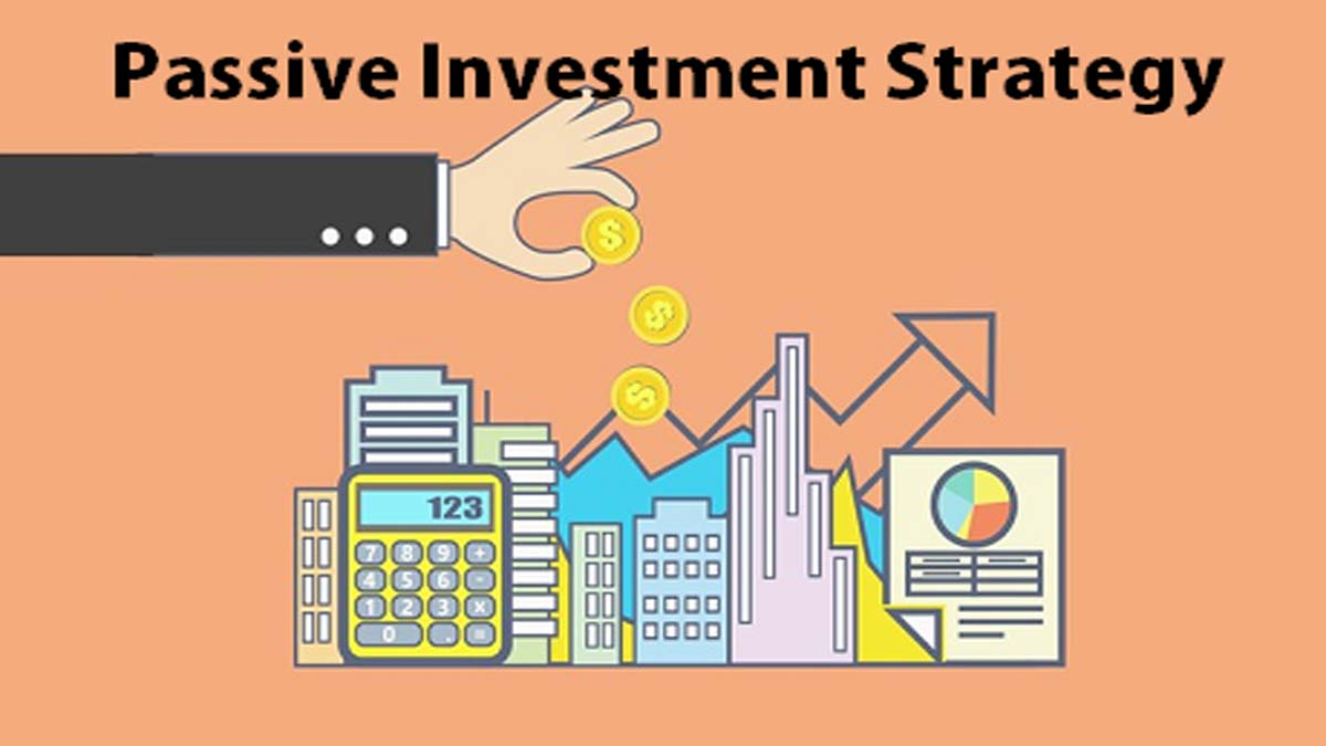 Passive Investment Strategy in India for Constant Gains