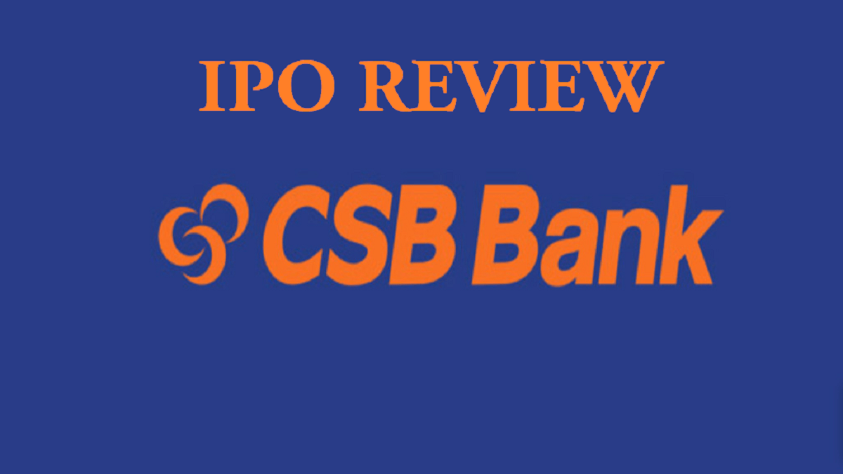 CSB Bank IPO Review, Issue Details, DRHP, GMP