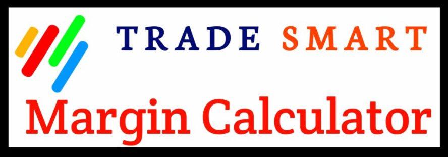 Trade Smart Margin Calculator Online