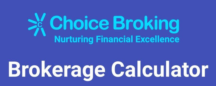 Choice Broking Brokerage Calculator Online