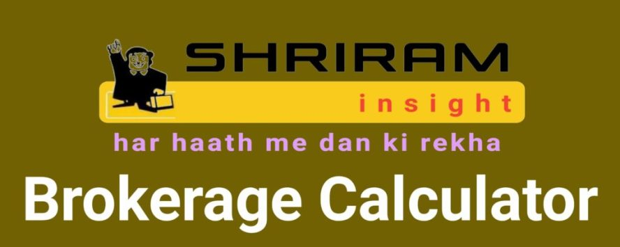 Shriram Brokerage Calculator Online