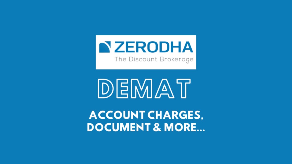 Zerodha Demat Account opening