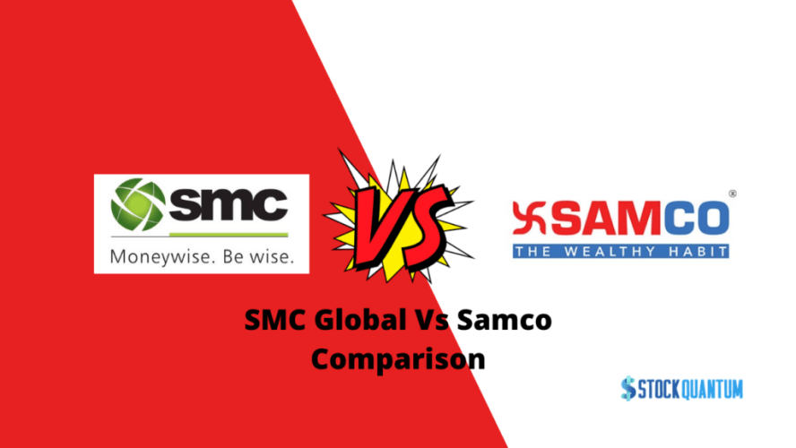 SMC Global Vs Samco Review
