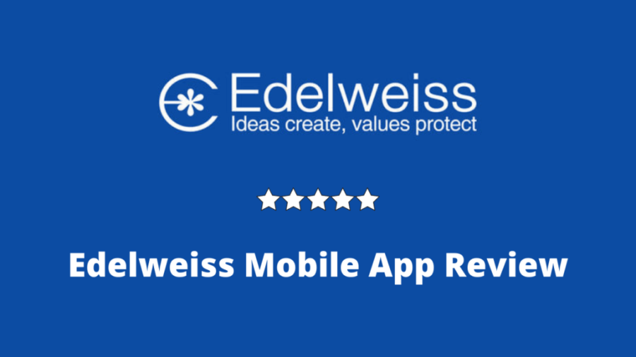 Edelweiss Mobile App Review