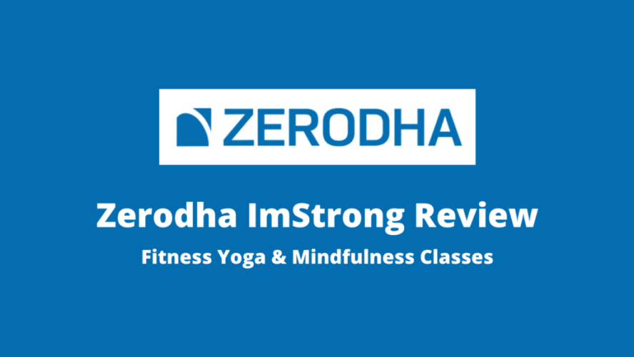 Zerodha ImStrong Review