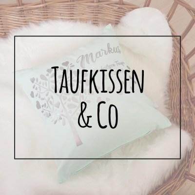 Taufkissen & Co