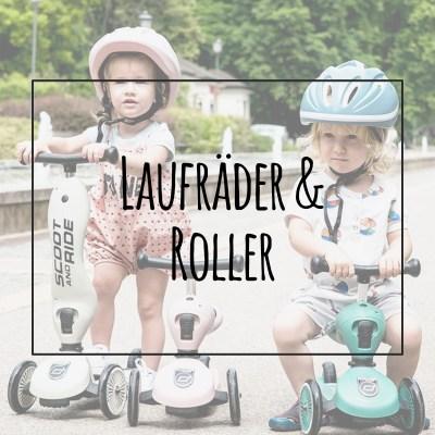 Laufräder und Roller