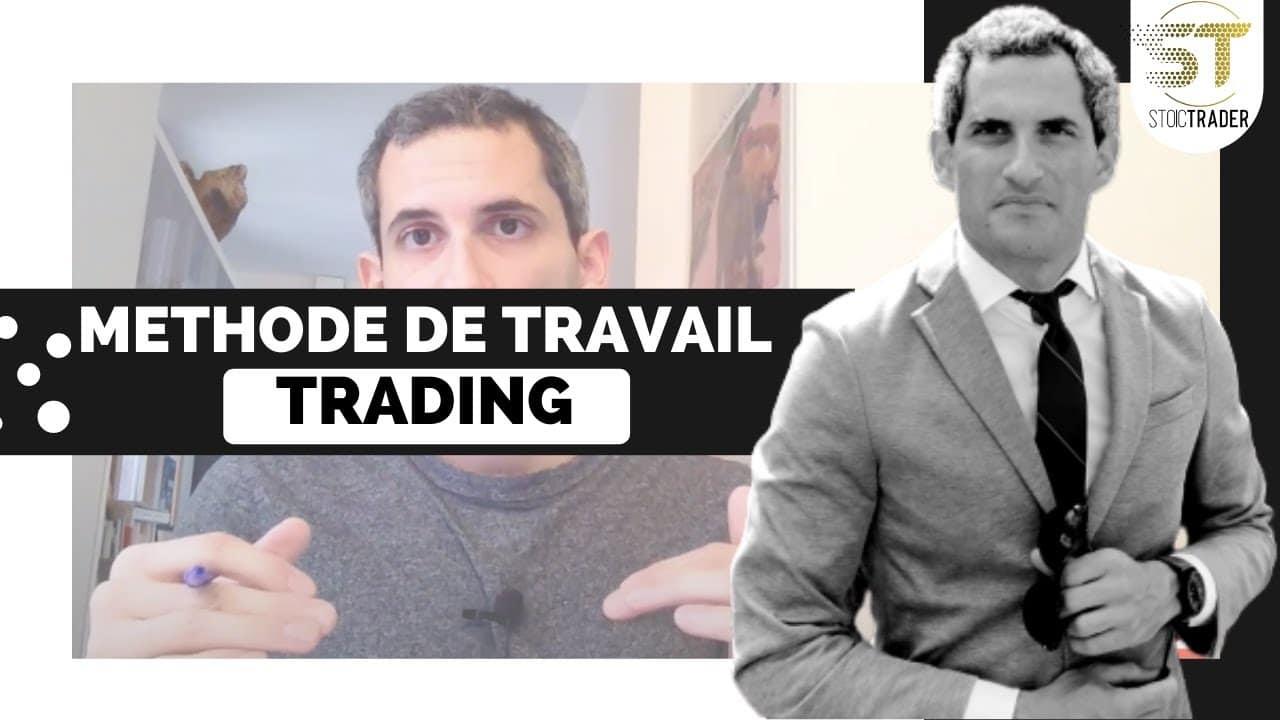 Ma méthode de travail en trading
