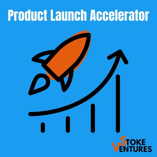 Stoke Ventures Product Launch Accelerator Course Info Product launch mechanical, electromechanical, IoT connected devices, and mobile apps for consumer and medical sectors. DIY learn how to launch new products.