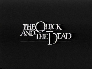 Image result for the quick and the dead