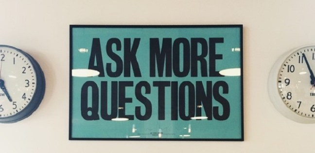 Study skills. Sign saying ask more questions