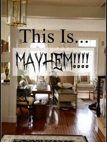 THIS IS MAYHEM!!!!!