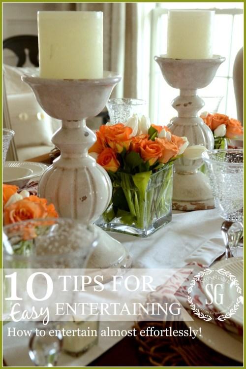 10 TIPS FOR EASY ENTERTAINING-great tips for almost effortless entertaining-stonegableblog.com