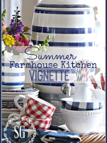 SUMMER FARMHOUSE KITCHEN VIGNETTE