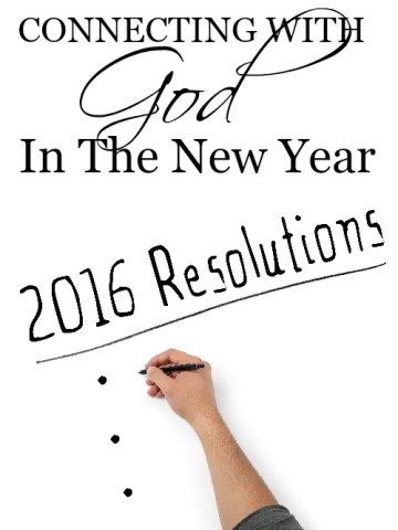 CONNECTING WITH GOD IN THE NEW YEAR