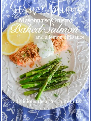 SCRUMPTIOUS MAYONNAISE CRUSTED BAKED SALMON AND A LEMON DILL SAUCE