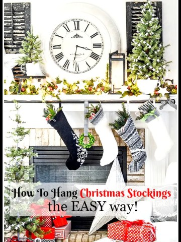 HOW TO HANG CHRISTMAS STOCKINGS THE EASY WAY!