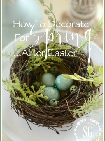 SPRING DECORATING AFTER EASTER