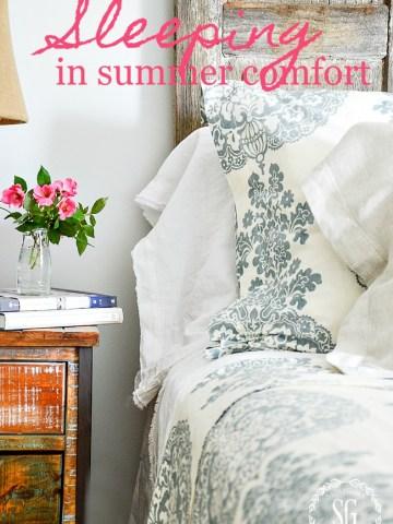 SLEEPING IN SUMMER COMFORT