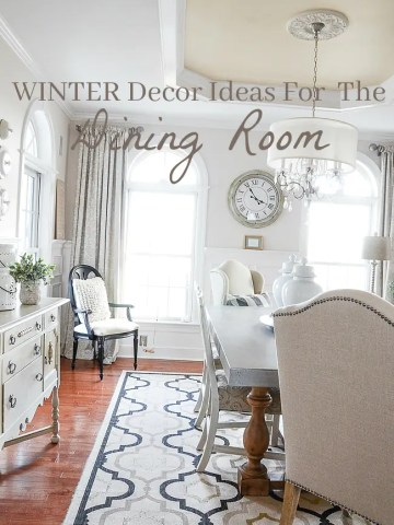 WINTER DECOR IDEAS FOR THE DINING ROOM