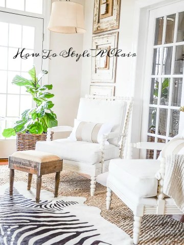 HOW TO STYLE A CHAIR
