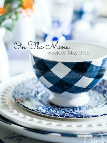 ON THE MENU WEEK OF MAY 28TH