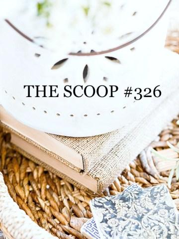 THE SCOOP #326