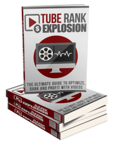 Tube Rank Explosion Review – Fast Start Bonuses: Make YouTube Give You The Most Targeted Traffic, and The Best Results Imaginable