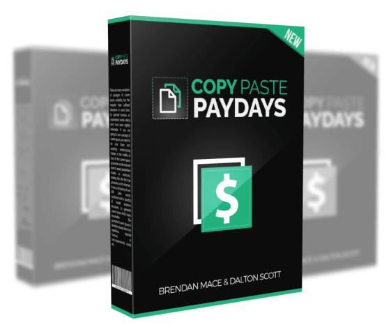 Copy Paste Paydays Review – DON'T BUY BEFORE YOU READ : Discover How To Turn $4.95 Into $14,526.64 With This Proven Campaign To Make Money Right Away