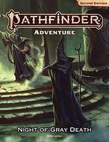 pathfinder 2e night of gray death adventure temp