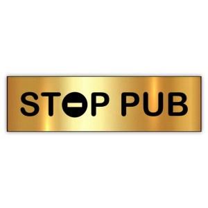 Plaquette STOP PUB dorée