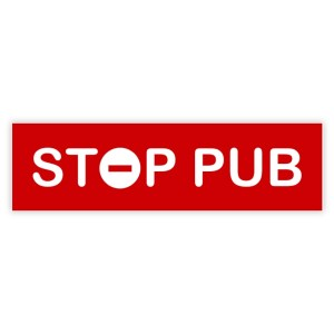 Plaquette STOP PUB rouge