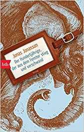 Der Hundertjährige der aus dem Fenster stieg und verschwand Buch