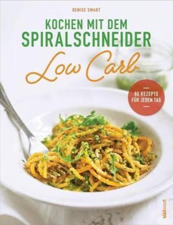Kochbuch Low Carb-Kochen mit dem Spiralschneider-Rezension