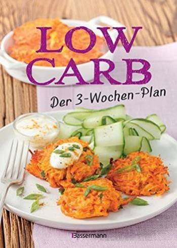 Low Carb Der 3-Wochen-Plan Rezension